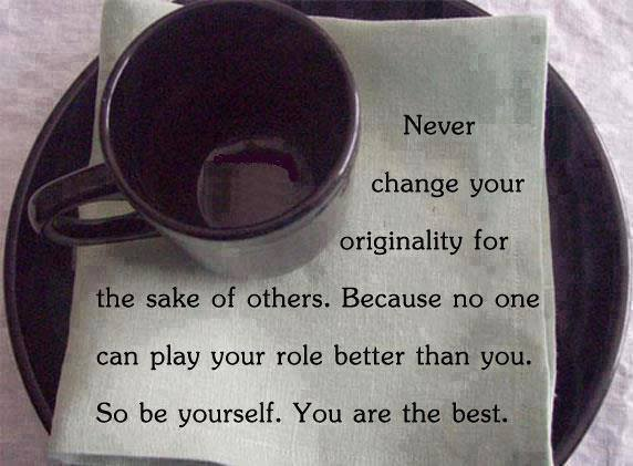 Great morning to be yourself! Because you ARE THE BEST!